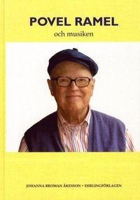 Povel Ramel och musiken av Johanna Broman Åkesson