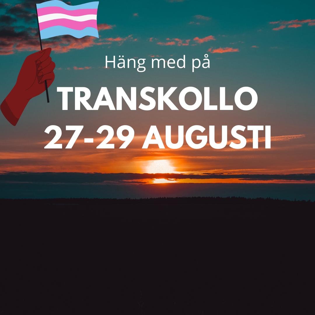"""ST: Text och illustration på ett foto av en solnedgång. Mitt i bilden står """"Häng med på transkollo 27-29 augusti"""" i vit text. Till vänster viftar en tecknad hand med transflaggan."""