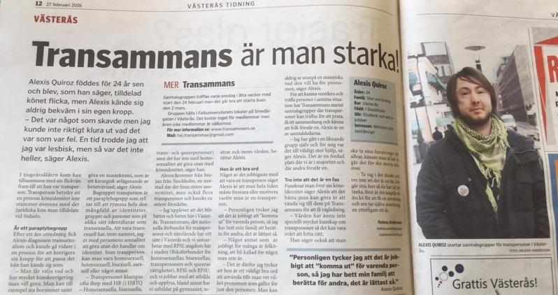 Västerås tidning, 27 februari 2016. Intervju med en styrelseledamot om bl.a Transammans samtalsgrupper för transpersoner.