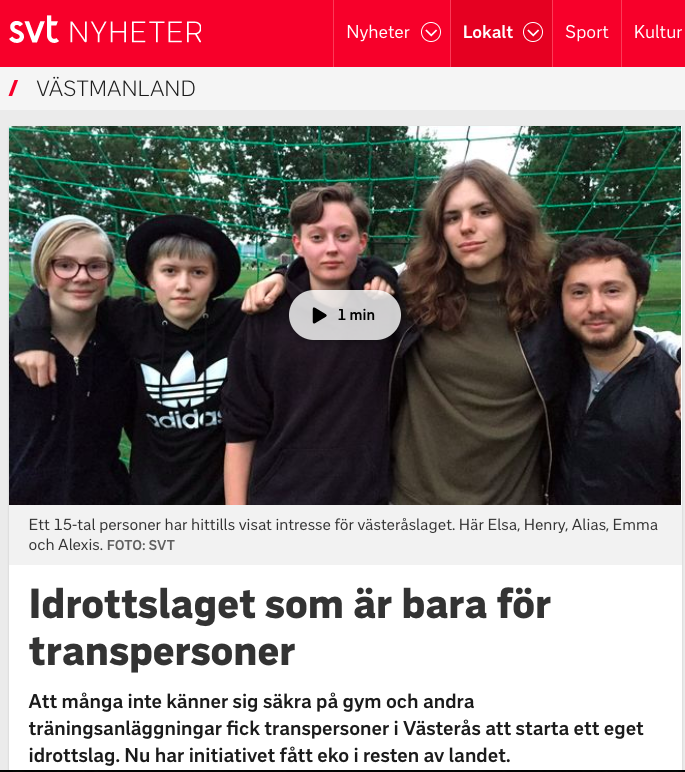 SVT Västmanland, 2:a oktober 2017. Inslag om Transammans Västerås idrottslag för transpersoner.